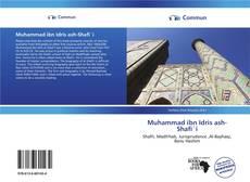 Bookcover of Muhammad ibn Idris ash-Shafi`i