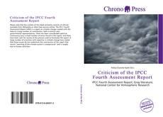 Borítókép a  Criticism of the IPCC Fourth Assessment Report - hoz