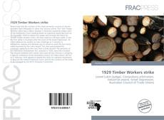 Обложка 1929 Timber Workers strike