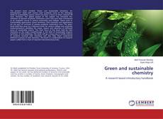 Bookcover of Green and sustainable chemistry