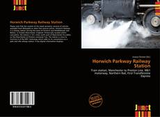 Обложка Horwich Parkway Railway Station