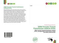 Bookcover of 2006 Toronto Transit Commission wildcat strike