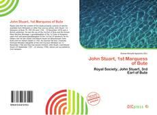 Bookcover of John Stuart, 1st Marquess of Bute