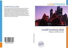 Cardiff Centenary Walk kitap kapağı