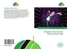 Bookcover of Chapter Arts Centre