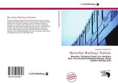 Bookcover of Beverley Railway Station