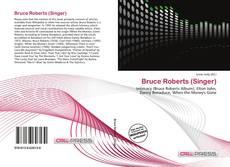 Bookcover of Bruce Roberts (Singer)
