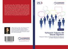 Türkçenin Yabancı Dil Olarak Öğretimi的封面