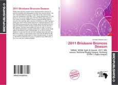 Bookcover of 2011 Brisbane Broncos Season