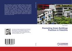Bookcover of Promoting Green Buildings Practices in Palestine
