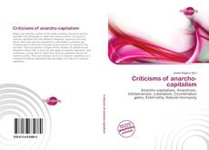 Bookcover of Criticisms of anarcho-capitalism