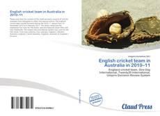 Bookcover of English cricket team in Australia in 2010–11