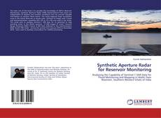 Bookcover of Synthetic Aperture Radar for Reservoir Monitoring