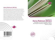 Capa do livro de Henry Robinson (Writer)