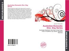 Bookcover of Australian Domestic One -Day Series