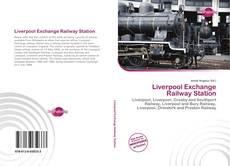 Buchcover von Liverpool Exchange Railway Station