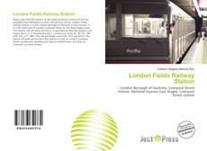 London Fields Railway Station kitap kapağı