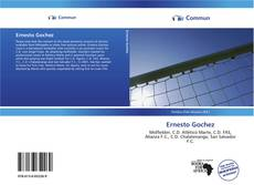 Bookcover of Ernesto Gochez