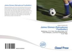 Buchcover von Jaime Gómez (Salvadoran Footballer)