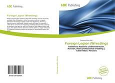 Copertina di Foreign Legion (Wrestling)
