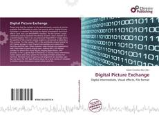 Bookcover of Digital Picture Exchange