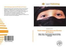Bookcover of Voile Islamique dans les Écoles en France