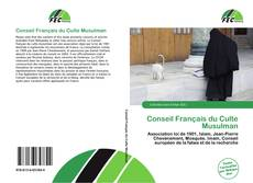 Bookcover of Conseil Français du Culte Musulman