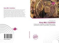 Bookcover of Harp Mill, Castleton