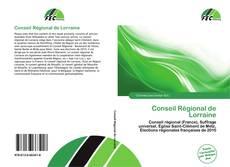 Bookcover of Conseil Régional de Lorraine