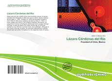 Bookcover of Lázaro Cárdenas del Río