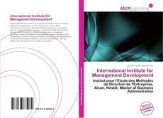 Bookcover of International Institute for Management Development