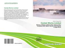 Carlyle Works Limited的封面