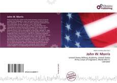 Bookcover of John W. Morris