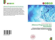Bookcover of Alliance Progressiste des Socialistes