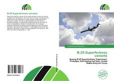 Bookcover of B-29 Superfortress variants