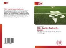 Borítókép a  1984 Seattle Seahawks Season - hoz