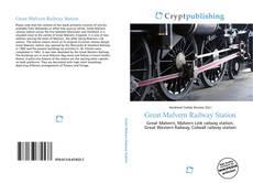 Обложка Great Malvern Railway Station