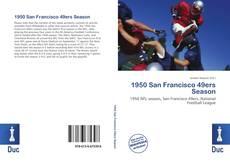 Bookcover of 1950 San Francisco 49ers Season