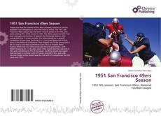 Bookcover of 1951 San Francisco 49ers Season