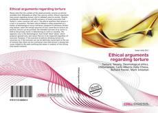 Portada del libro de Ethical arguments regarding torture