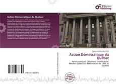 Action Démocratique du Québec kitap kapağı