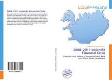 Bookcover of 2008–2011 Icelandic Financial Crisis