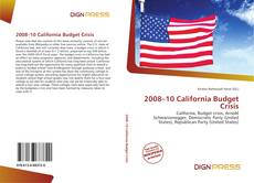 Bookcover of 2008–10 California Budget Crisis