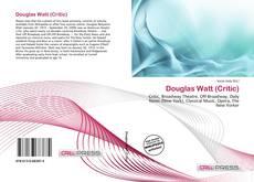 Buchcover von Douglas Watt (Critic)
