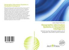 Bookcover of Geographic Information Systems in Geospatial Intelligence