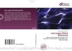 Обложка Luis Lopez (Third Baseman)