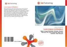 Обложка Luis López (Infielder)