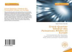 Bookcover of Grand Quartier Général des Puissances Alliées en Europe