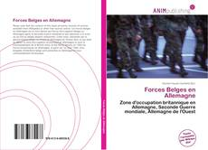 Buchcover von Forces Belges en Allemagne