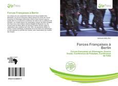 Forces Françaises à Berlin kitap kapağı